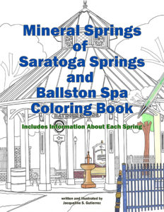 Mineral Springs of Saratoga Springs and Ballston Spa Coloring Book