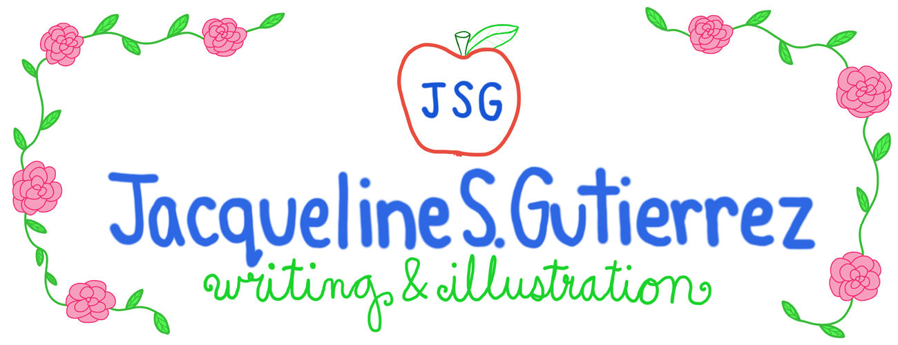 Jacqueline S. Gutierrez-Writing & Illustration